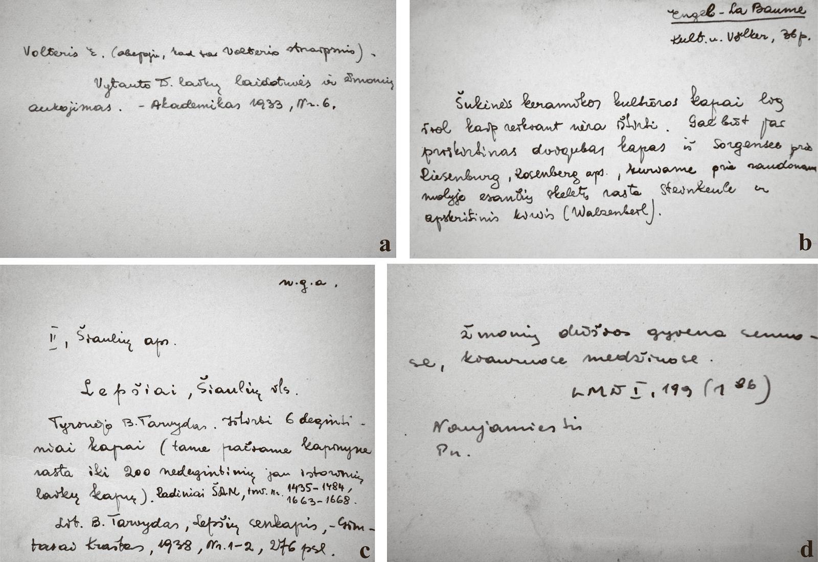 2 pav. M. Alseikaitės-Gimbutienės kortelių pavyzdžiai: a) bibliografinė nuoroda; b) bibliografinė nuoroda su trumpu aprašu; c) informacija apie laidojimo paminklą, archeologinius tyrimus, radinių saugojimo vietą ir literatūrą apie tyrimus; d) tikėjimą pomirtiniu gyvenimu atspindinti tautosaka (VUB RS, f. 154–503/2). G. Petrausko nuotr. / Fig. 2. Examples of the M. Alseikaitė-Gimbutienė index card file: a) a bibliographic reference; b) a bibliographic reference with a short description; c) information about a burial site, archaeological investigations, a storage place of findings and a bibliography of investigations; d) folklore of beliefs in the afterlife (VUB RS, f. 154–503/2). Photo by G. Petrauskas